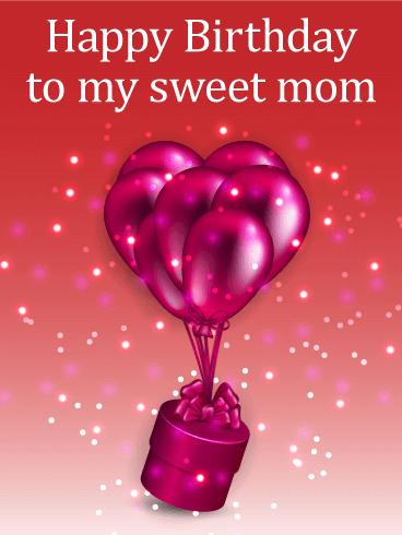 Shiny Birthday Balloons & Gift Box Card For Mom Birthday