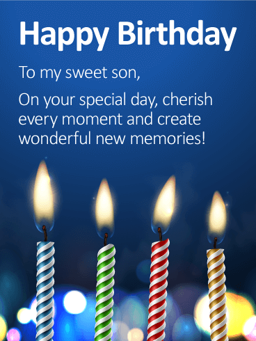 To My Sweet Son Happy Birthday Wishes Card Birthday