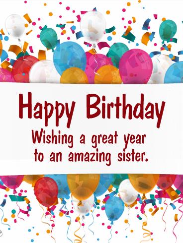 For My Amazing Sister Birthday Balloon Card Birthday