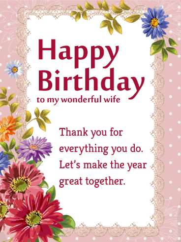To My Wonderful Wife Flower Happy Birthday Wish Card