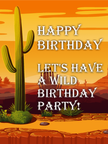 Wild Party In The Desert! Funny Birthday Card Birthday