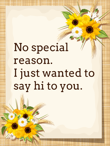No Special Reason Saying Hi Card Birthday & Greeting