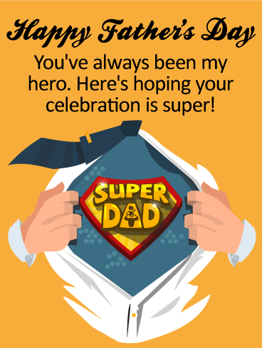 To My Super Dad! Happy Father's Day Card Birthday