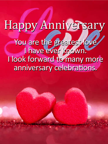 To The Greatest Love Happy Anniversary Card Birthday