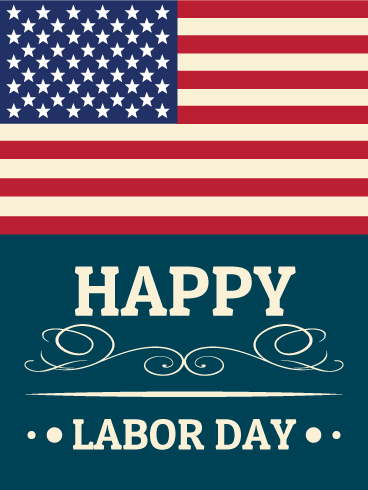 Happy Labor Day Card Birthday & Greeting Cards By Davia
