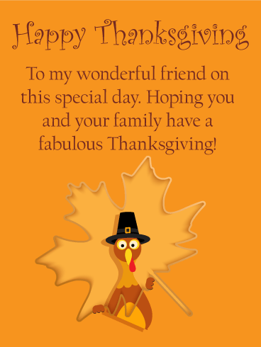 To My Wonderful Friend Happy Thanksgiving Card Birthday Amp Greeting Cards By Davia