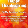 To My Awesome Friend Happy Thanksgiving Card Birthday