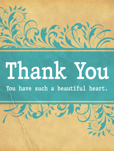 You Have A Beautiful Heart Thank You Card Birthday