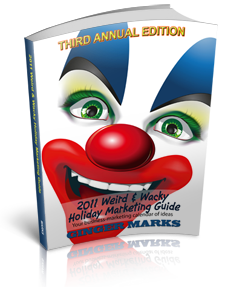 2011 Weird & Wacky Holiday Marketing Guide
