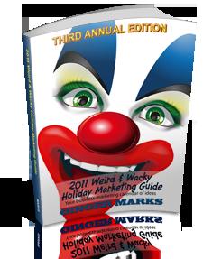 2011 Weird & Wacky Holiday Marketing Guide