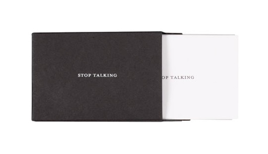 Stop Talking by Set Editions