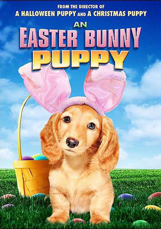 """Poster for the movie """"An Easter Bunny Puppy"""""""