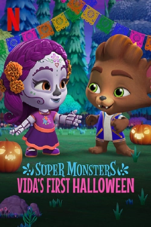 """Poster for the movie """"Super Monsters: Vida's First Halloween"""""""