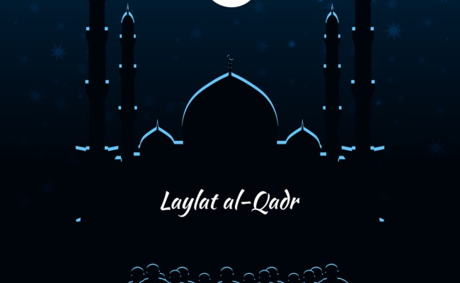 Laylat Al Qadr In 2019 2020 When Where Why How Is