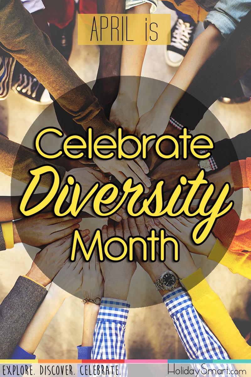 Celebrate Diversity Month  HolidaySmart