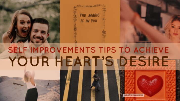 Self Improvements Tips to Achieve your Heart's Desire (1)