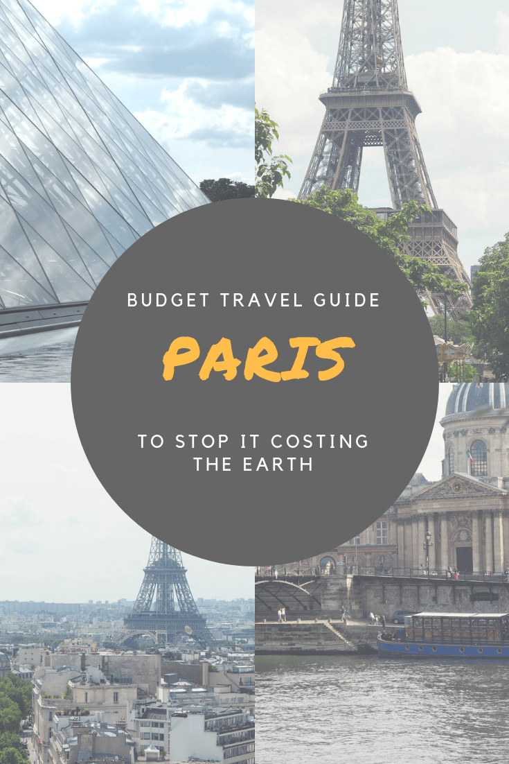 Budget Trip to Paris - don't let it cost the Earth!