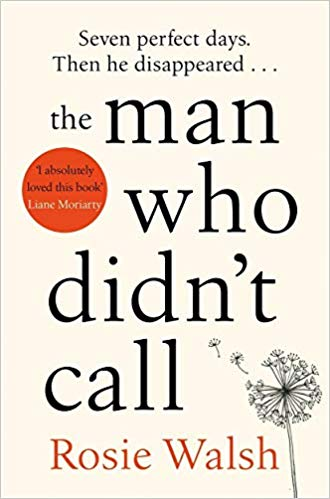 The Man Who Didn't Call by Rosie Walsh | Hollie in Wanderlust