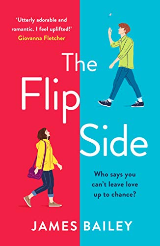 The Flip Side by James Bailey