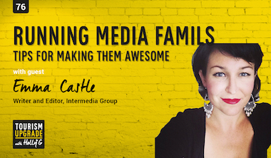 Tips for creating awesome media famils – episode 76