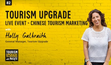 Tourism Upgrade LIVE – China tourism marketing