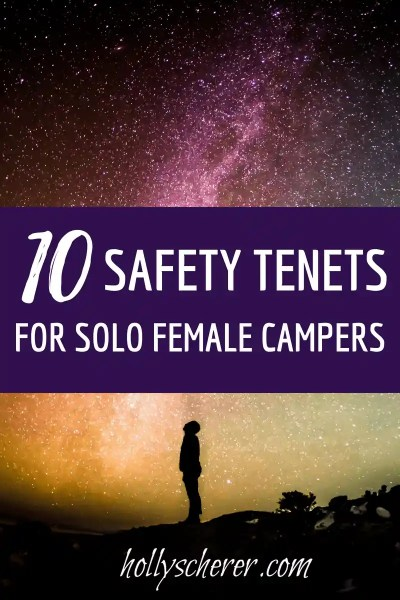 10 Safety Tips for Solo Female Campers