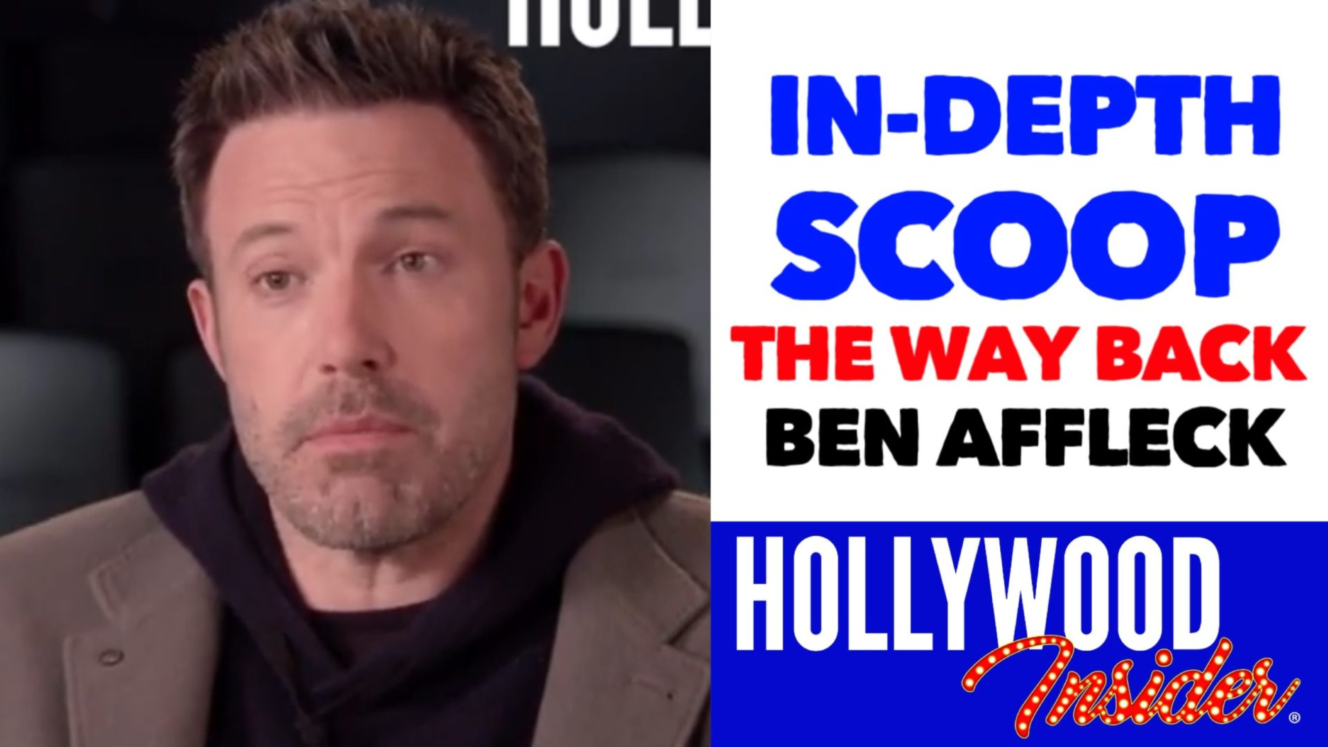 Hollywood Insider 'The Way Back' In-Depth Scoop, Ben Affleck, Reactions