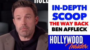 Hollywood Insider 'The Way Back' In-Depth Scoop, Ben Affleck, Reactions