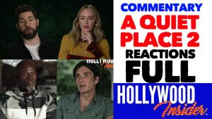 Hollywood Insider Videos 'A Quiet Place Part II' Full Commentary, John Krasinski, Emily Blunt, Millicent Simmonds