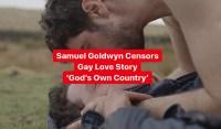 Streaming Censorship: 'God's Own Country' Gay Love Scenes Cut by Samuel Goldwyn Films