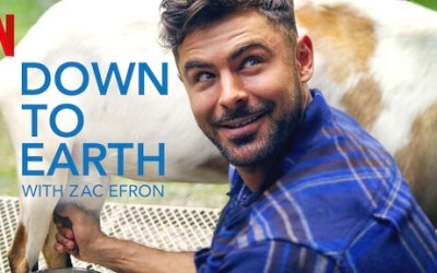 Review: 'Down To Earth With Zac Efron' – Everyone Talks About It
