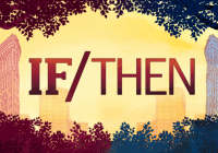 If/Then, Idina Menzel at Pantages Theater