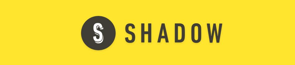 Shadow Inc