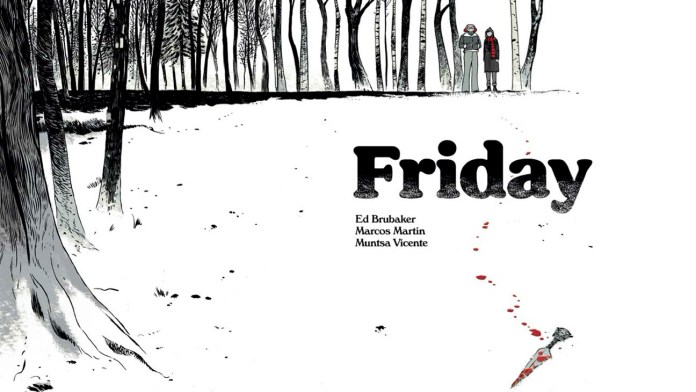 Comic Writer Ed Brubaker Launches Surprise Title 'Friday' – The Hollywood  Reporter