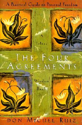 The Four Agreements: A Practical Guide to Personal Growth Book Cover