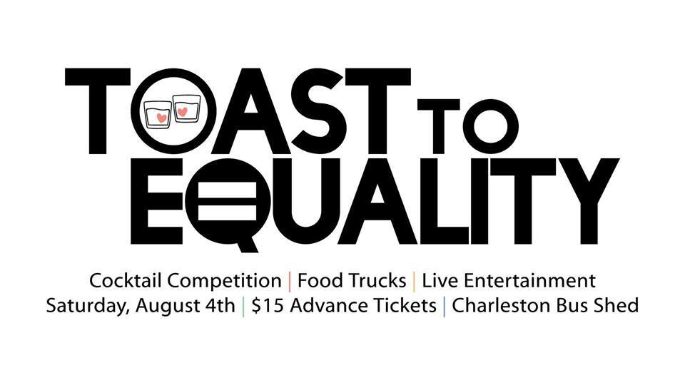 "Charleston Pride Hosts a ""Toast to Equality"" Cocktail"
