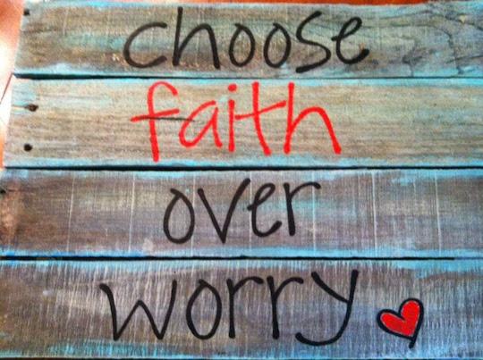 faith and worry