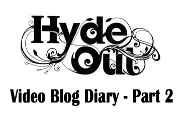 Hyde Out PR video blog part 2 in pub Pr campaign