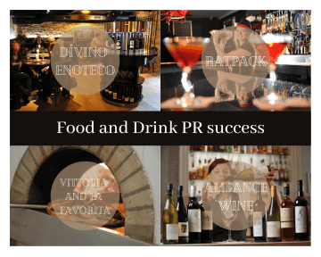 Food and Drink PR photography success graphic for Divino enoteca, alliance wine, ratpack and Vittoria/la favorita
