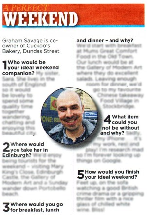 Graham Savage, co-owner of Cuckoo's Bakery has spoken to Edinburgh Evening News about his ideal weekend