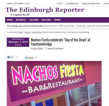The Edinburgh Reporter has covered news of Nachos Fiesta's Day of the Dead special offers