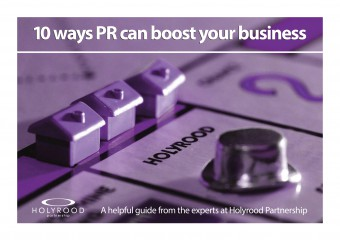 Useful guide to PR from Scottish PR agency Holyrood Partnerhip