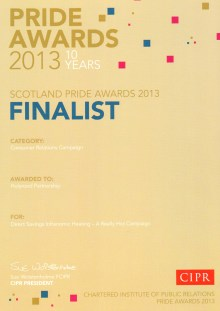 In 2013 PR agency Holyrood PR was a finalist at the CIPR PRIDE AWARDs in the CONSUMER RELATIONS CAMPAIGN category, fow work with energy efficiency specialists DIRECT SAVINGS for their INFRANOMIC HEATING system
