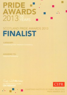 At the 2013 PRide PR Awards, PR agency Holyrood PR was a finalist in the Outstanding Public Relations Consultancy category