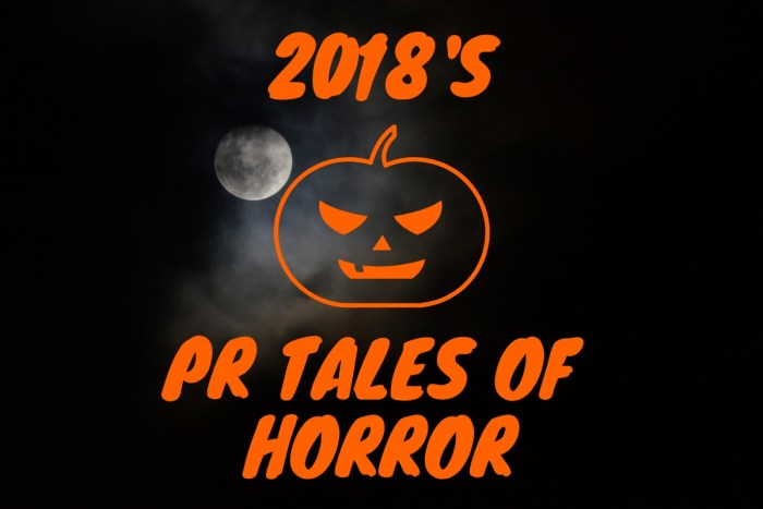Crisis PR agency shares 2018's PR tales of horror