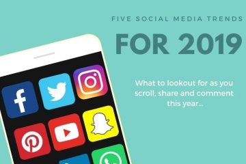 Digital PR blog post on the ever changing nature of social media and updates we may see in 2019