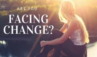 Are You Facing Change?