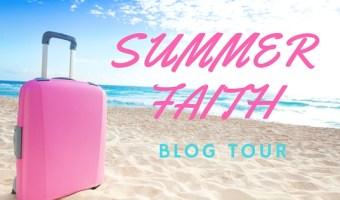 Summer Faith Blog Tour