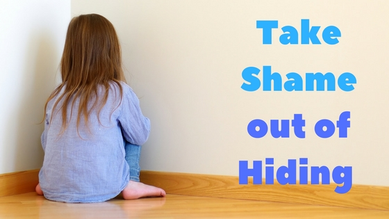 take shame out of hiding