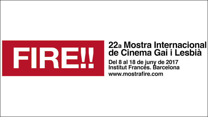 FIRE!! 2017. Vuelve el Cine Gay y Lésbico combativo